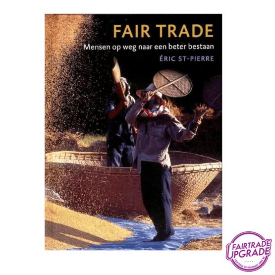 Fair Trade, mensen op weg naar een beter bestaan