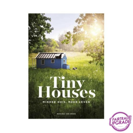 Tiny Houses Monique van Orden